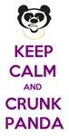 Keep Calm and Crunk Panda