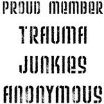 Trauma Junkies