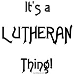 It's a Lutheran Thing!