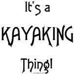 It's a Kayaking Thing!
