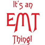 It's an EMT Thing!