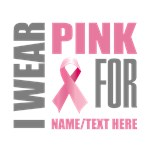 Pink  Awareness Ribbon Customized