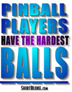 Pinball Players Have The Hardest Balls