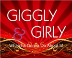Giggly and Girly
