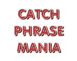 Catch Phrase Mania!