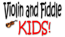 Violin & Fiddle KIDS!