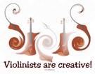 Violinists ARE Creative!!!