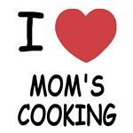 I heart mom's cooking