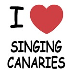 I heart singing canaries