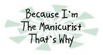 Because I'm The Manicurist