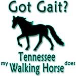 Got Gait? Tennessee Walker