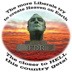 FDR Liberal Hell