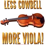 Less Cowbell, More Viola
