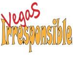 Vegas Irresponsible