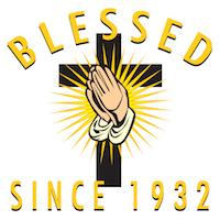 Blessed Since 1932