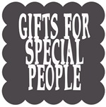 Gifts for Special People