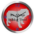 BULLDOG TIME Wall Clocks