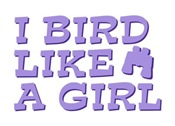 I Bird Like a Girl