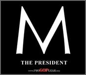 """M the President"""