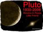 Revolve In Peace Pluto 1993-2006