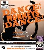 Dance Monkeys Dance show - May 2011 HAT