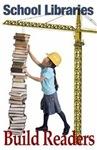 School Libraries Build Readers