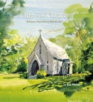 Gifts of Grace, Alabama Churches in Watercolor