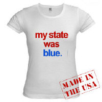 """T-SHIRTS  """"my state was blue"""""""