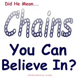 Chains You Believe In