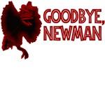 Goodbye, Newman