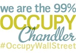 Occupy Chandler T-Shirts