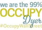 Occupy Dyer T-Shirts