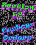 Section 52. Custom Orders