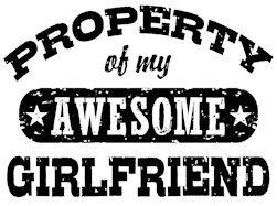 Property Of My Awesome Girlfriend t-shirt