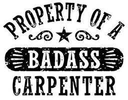 Property of a Badass Carpenter t-shirts