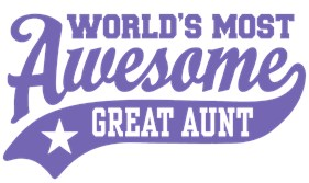 World's Most Awesome Great Aunt t-shirt