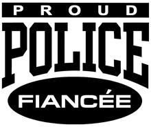 Proud Police Fiancee t-shirt