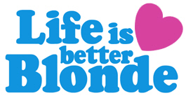 Life is Better Blonde t-shirts