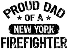 Proud Dad of a New York Firefighter t-shirt