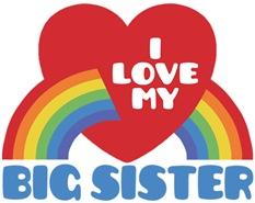 I Love My Big Sister t-shirt