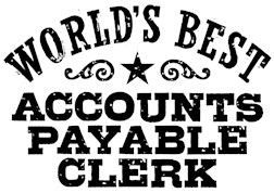 World's Best Accounts Payable Clerk t-shirts