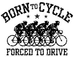 Born To Cycle Forced To Drive (male) t-shir