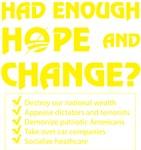 Had Enough Hope & Change?