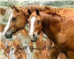 It's Just Me & You Horse Gifts