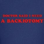 Doctor Said Backiotomy