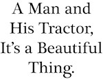 Man and His Tractor