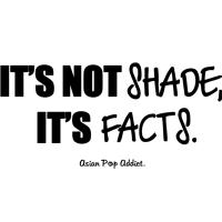 It's Not Shade. It's Facts! (Black)