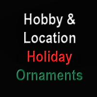 Christmas Ornaments - HOBBIES & LOCATIONS