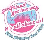 Get-her-way 50th Birthday Tour
