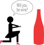 Will you be wine?